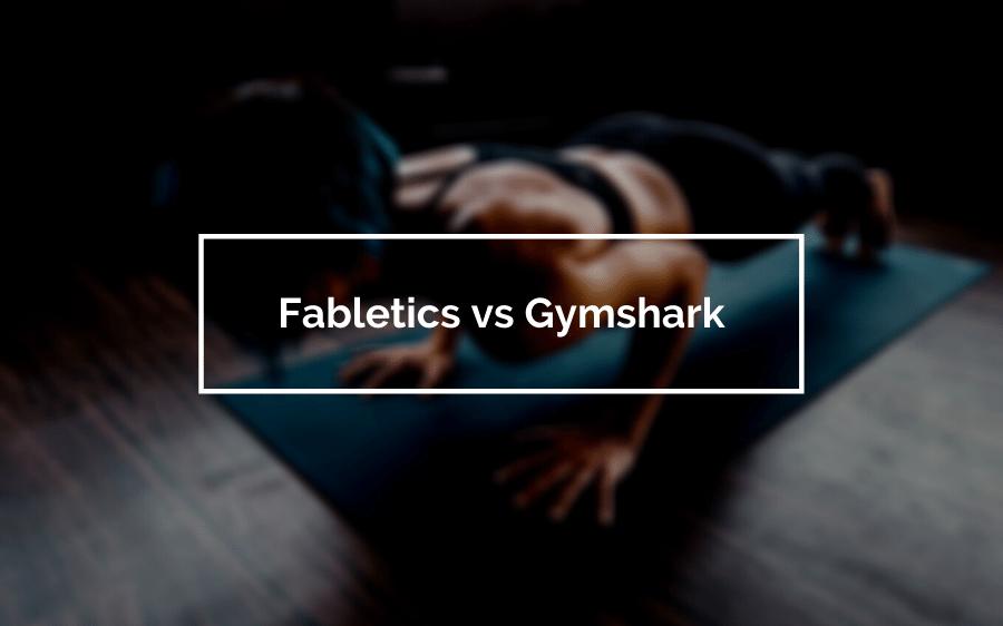 Fabletics vs Gymshark