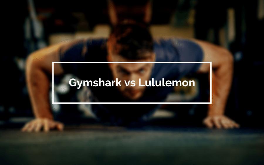 Gymshark vs Lululemon